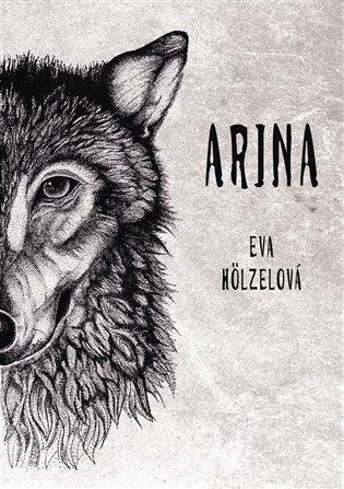 Arina - Eva Hölzelová | Booksquad.ink