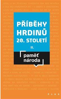 Obálka titulu Příběhy hrdinů 20. století II
