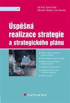 Obálka titulu Úspěšná realizace strategie a strategického plánu