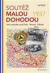 Obálka knihy Soutěž Malou dohodou 1937