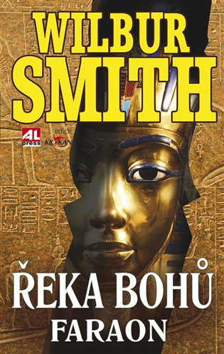 Řeka bohů - Faraon - Wilbur Smith | Booksquad.ink