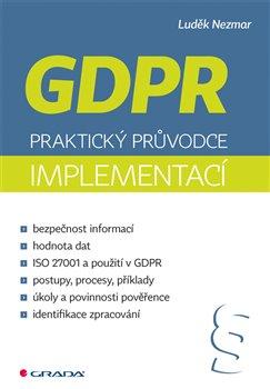 Obálka titulu GDPR: Praktický průvodce implementací