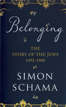 Belonging : The Story of the Jews 1492-1900