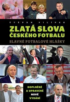 Obálka titulu Zlatá slova českého fotbalu