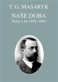 Naše doba - texty z let 1892-1894