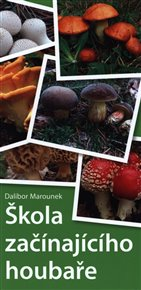 Škola začínajícího houbaře
