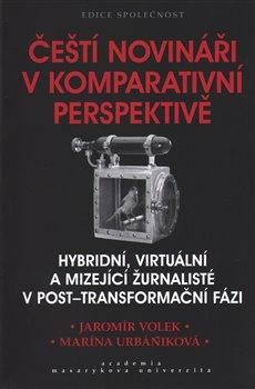 Obálka titulu Čeští novináři v komparativní perspektivě