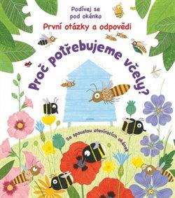 Obálka titulu Proč potřebujeme včely?