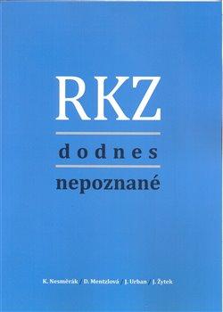 Obálka titulu RKZ dodnes nepoznané