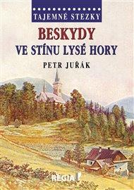 Tajemné stezky-Beskydy ve stínu Lysé hory