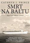Obálka knihy Smrt na Baltu: Zkáza lodě Wilhelm Gustloff