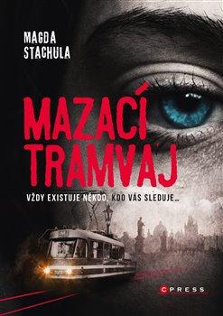 Obálka titulu Mazací tramvaj