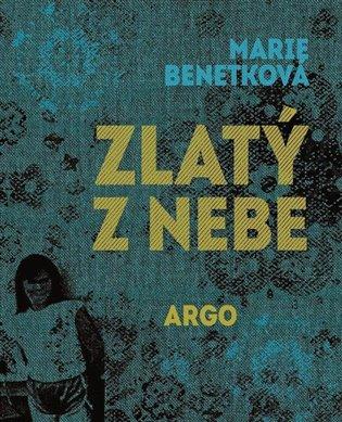 Zlatý z nebe - Marie Benetková | Booksquad.ink
