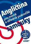 ANGLIČTINA PRO MÍRNĚ A STŘEDNĚ POKROČILÉ SAMOUKY+2CD/LEDA
