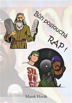 Bůh poslouchá RAP!