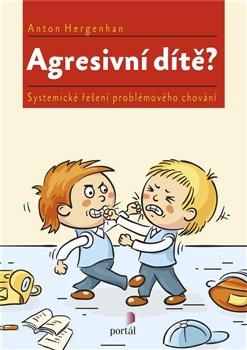Obálka titulu Agresivní dítě?