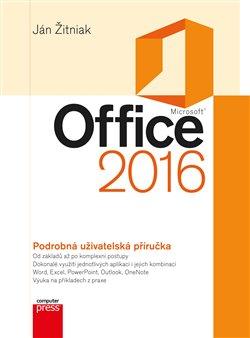 Obálka titulu Microsoft Office 2016 Podrobná uživatelská příručka