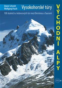 Obálka titulu Vysokohorské túry – Východní Alpy