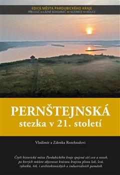 Obálka titulu Pernštejnská stezka v 21. století