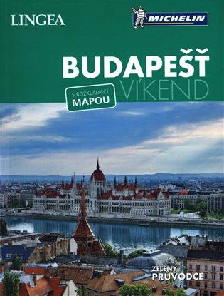 Budapešť - Víkend:s rozkládací mapou - - | Booksquad.ink