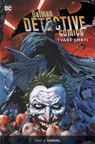 Batman Detective Comics 1: Tváře smrti