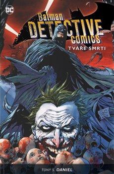 Obálka titulu Batman Detective Comics 1: Tváře smrti