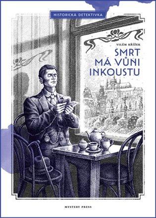 Smrt má vůni inkoustu - Vilém Křížek | Booksquad.ink