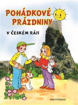 Obálka titulu Pohádkové prázdniny v Českém ráji