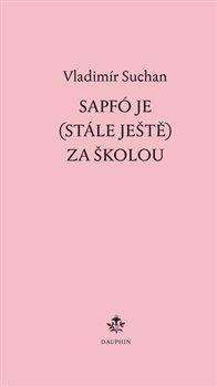 Obálka titulu Sapfó je (stále ještě) za školou