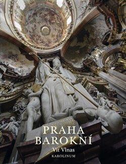 Obálka titulu Praha barokní