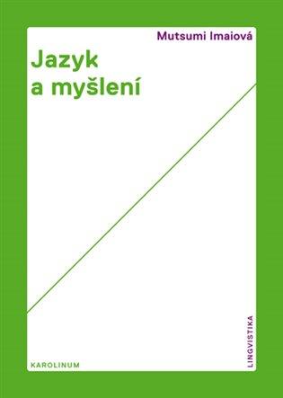 Jazyk a myšlení - Mucumi Imaiová | Booksquad.ink