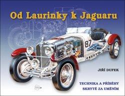 Obálka titulu Od Laurinky k Jaguaru