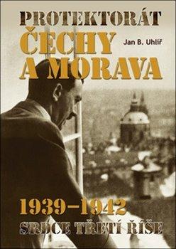 Obálka titulu Protektorát Čechy a Morava 1939–1942