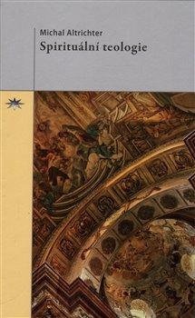 Obálka titulu Spirituální teologie