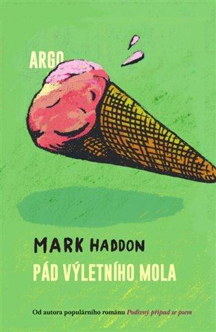 Pád výletního mola - Mark Haddon | Booksquad.ink