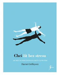 Obálka titulu Chci žít bez stresu