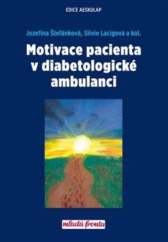 Obálka titulu Motivace pacienta v diabetologické ambulanci