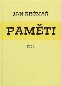 Obálka titulu Jan Krčmář: Paměti – díl I.