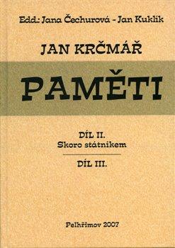 Obálka titulu Jan Krčmář: Paměti – díl II. a III.