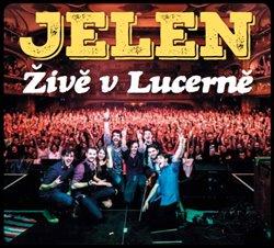 Obálka titulu Živě v Lucerně