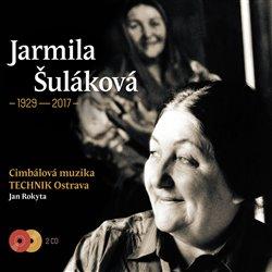 Obálka titulu Jarmila Šuláková (1929-2017)