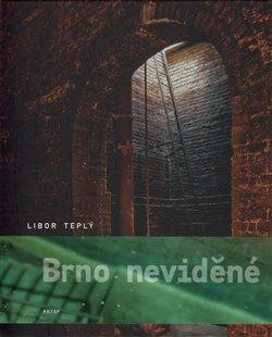 Obálka titulu Brno neviděné
