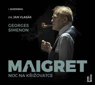Maigret - Noc na křižovatce