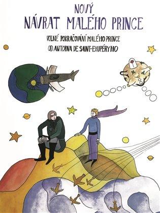 Nový návrat malého prince - Richard Bergman, | Booksquad.ink