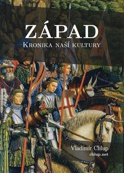 Obálka titulu Západ - Kronika naší kultury