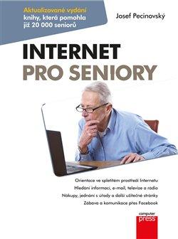 Internet pro seniory. Aktualizované vydání knihy pro Windows 10 - Josef Pecinovský