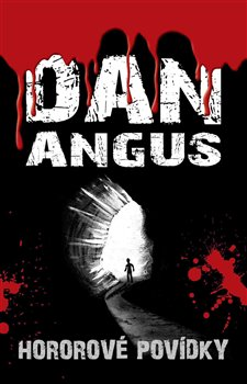 Hororové povídky - Dan Angus