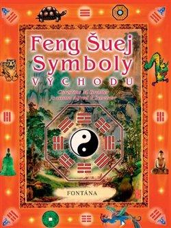 Obálka titulu Feng Šuej symboly východu