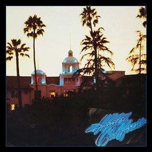 Hotel California - 40th Anniversary