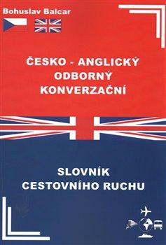 Obálka titulu Česko–anglický odborný konverzační slovník cestovního ruchu